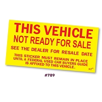 Vehicle NOT READY For Sale Stickers